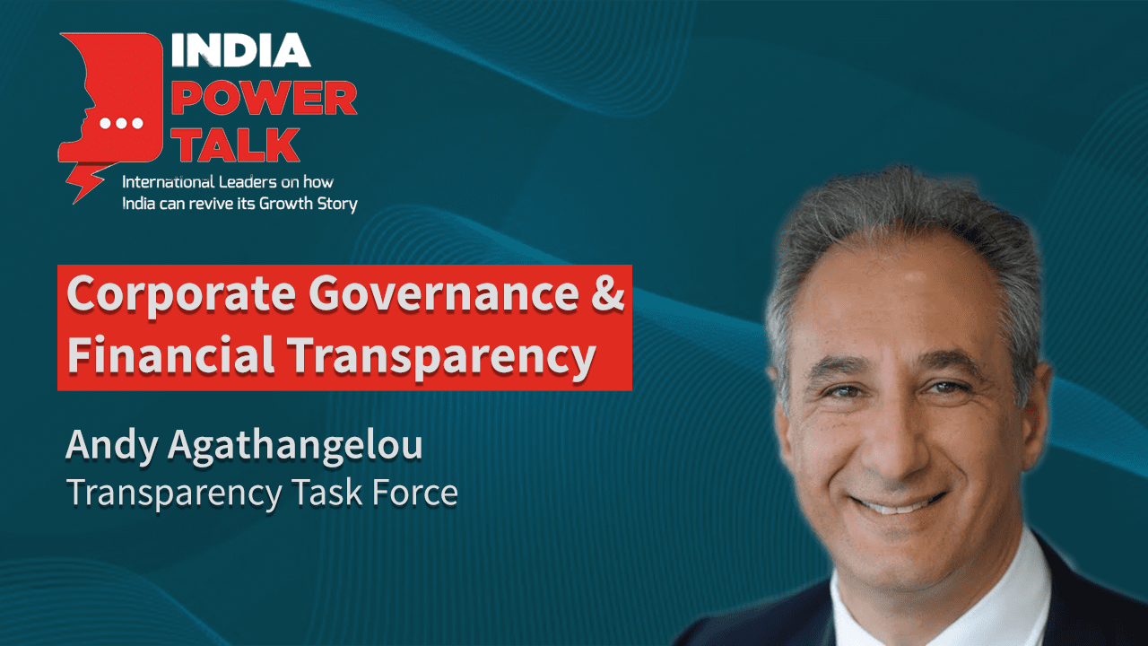 Excerpts of India Power Talk with Andy Agathangelou, Transparency Task Force