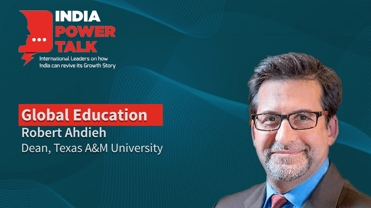 Excerpts of India Power Talk with Robert Ahdieh, Dean, Texas A&M University