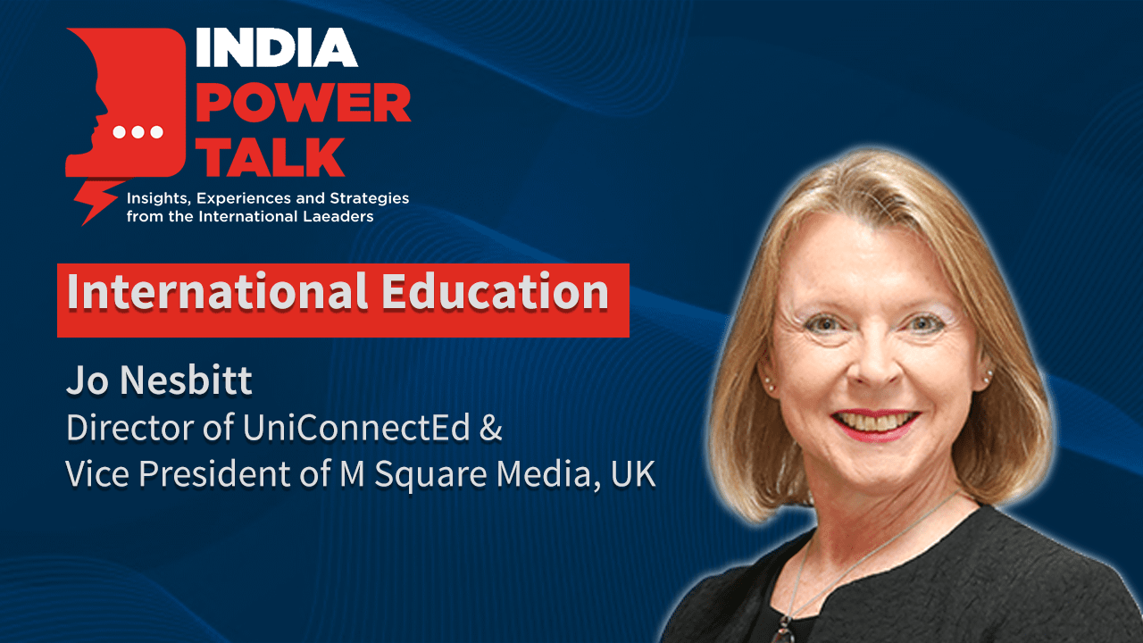 Excerpts of India Power Talk with Jo Nesbitt director of UniConnectEd