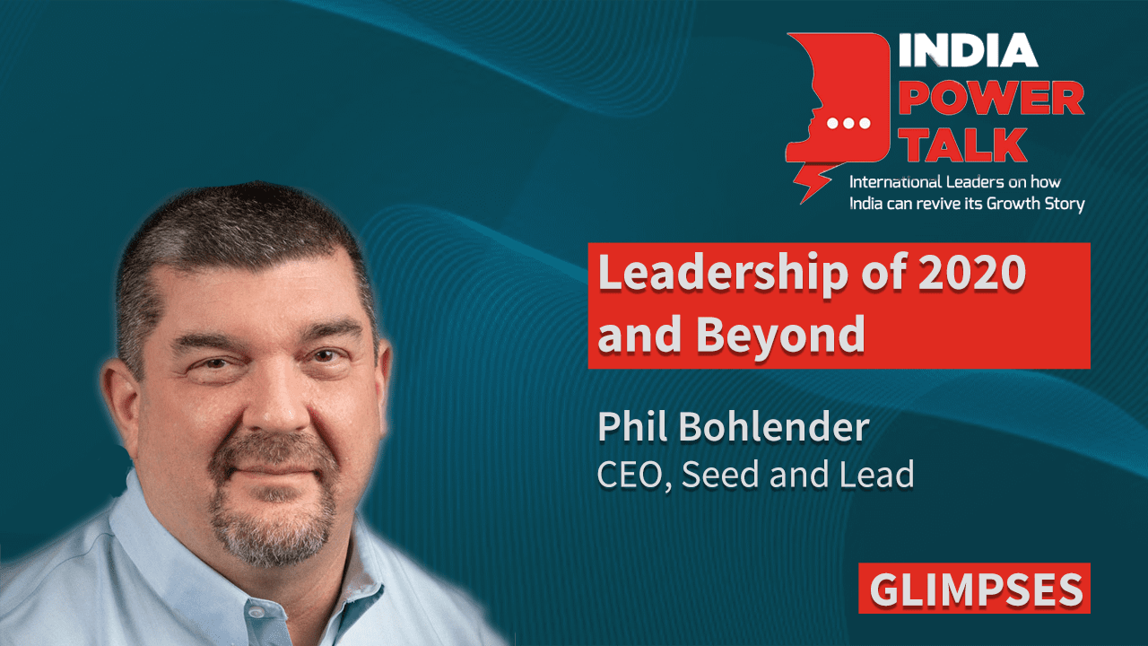 Excerpts of India Power Talk with Phil Bohlender, CEO of Seed and Lead