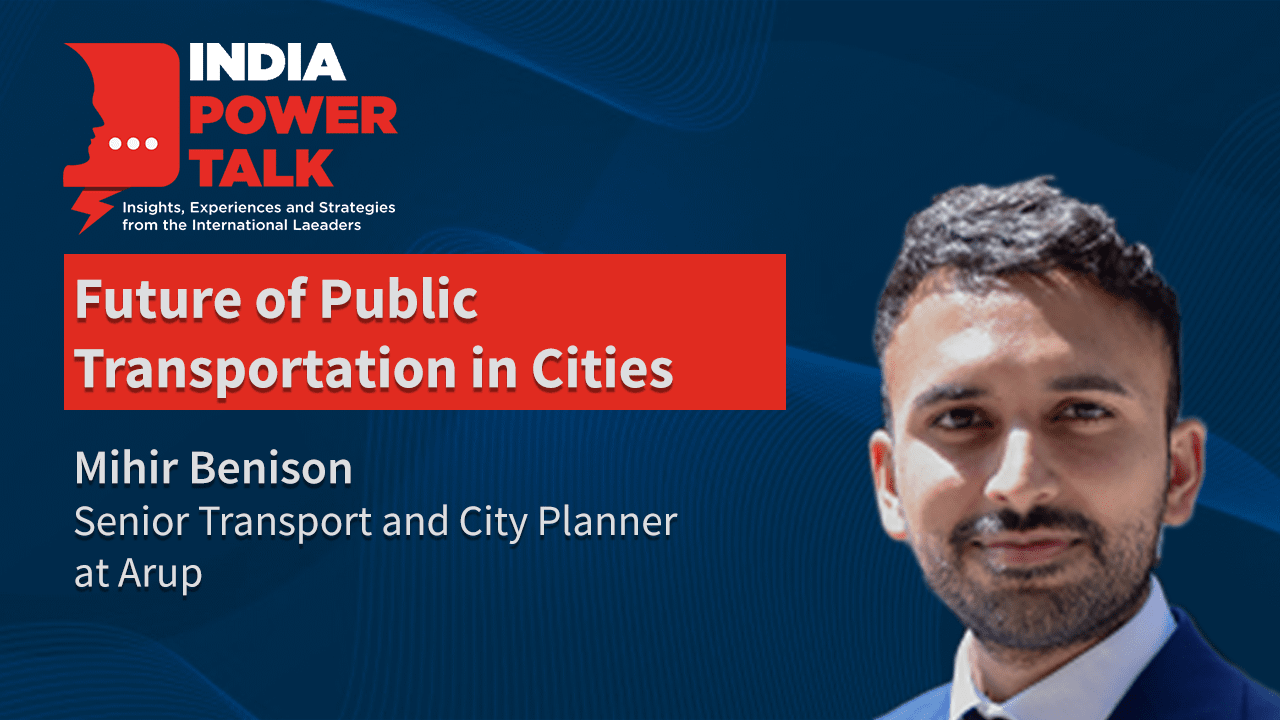 Excerpts of India Power Talk with Mihir Benison on the topic Future of public transport in cities